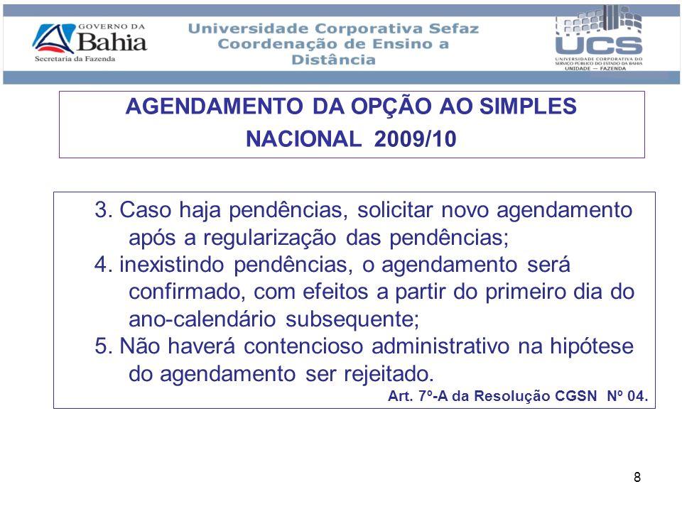 9 REGIME DE CAIXA - A ME e a EPP poderão, opcionalmente, utilizar a receita bruta total recebida no mês, em substituição à receita bruta auferida, regime de competência, exclusivamente para a determinação da base de cálculo mensal.