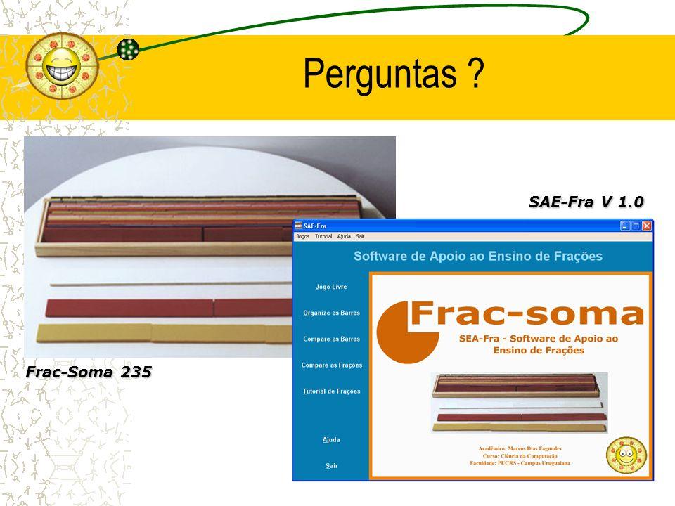 Perguntas ? Frac-Soma 235 SAE-Fra V 1.0