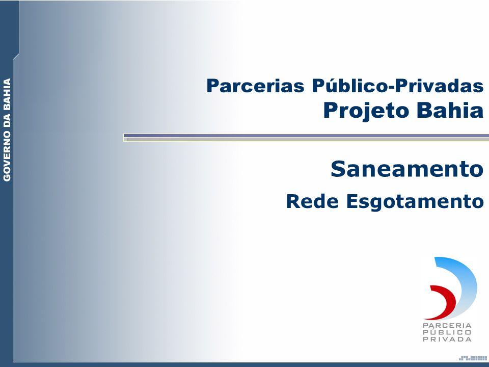 Parcerias Público-Privadas Projeto Bahia Saneamento Rede Esgotamento