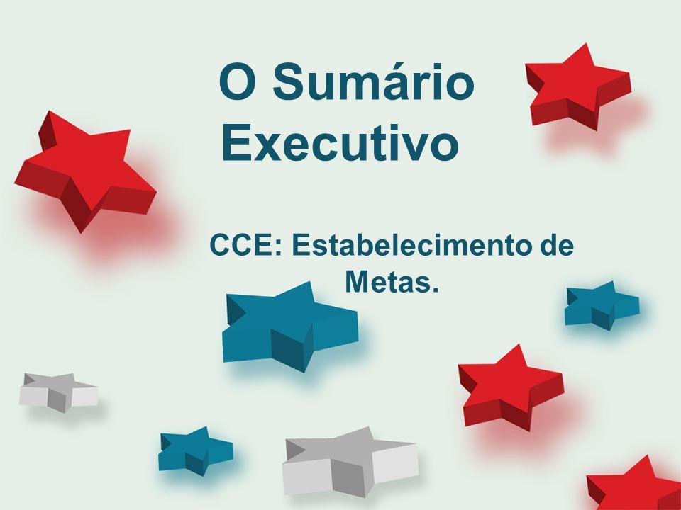O Sumário Executivo CCE: Estabelecimento de Metas.