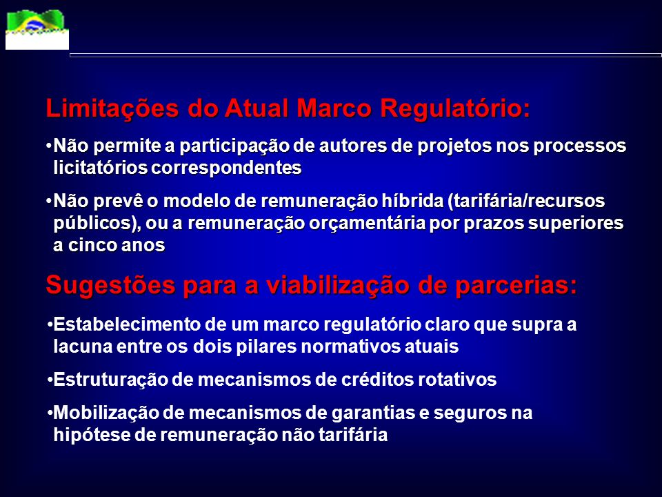 RODOVIAS: ATUAL MARCO LEGAL LEI GERAL DE CONTRATOS (LEI 8.666/93) Obras, serviços e compras Autor do projeto não pode participar em licitação correspo
