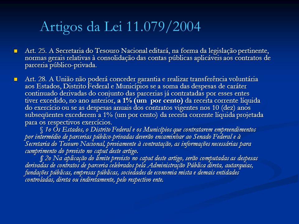 Art. 25. A Secretaria do Tesouro Nacional editará, na forma da legislação pertinente, normas gerais relativas à consolidação das contas públicas aplic