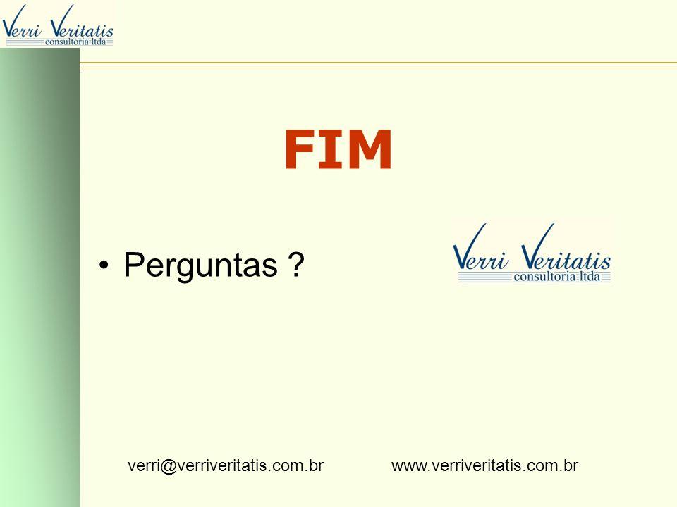 VERRI FIM Perguntas ? verri@verriveritatis.com.br www.verriveritatis.com.br
