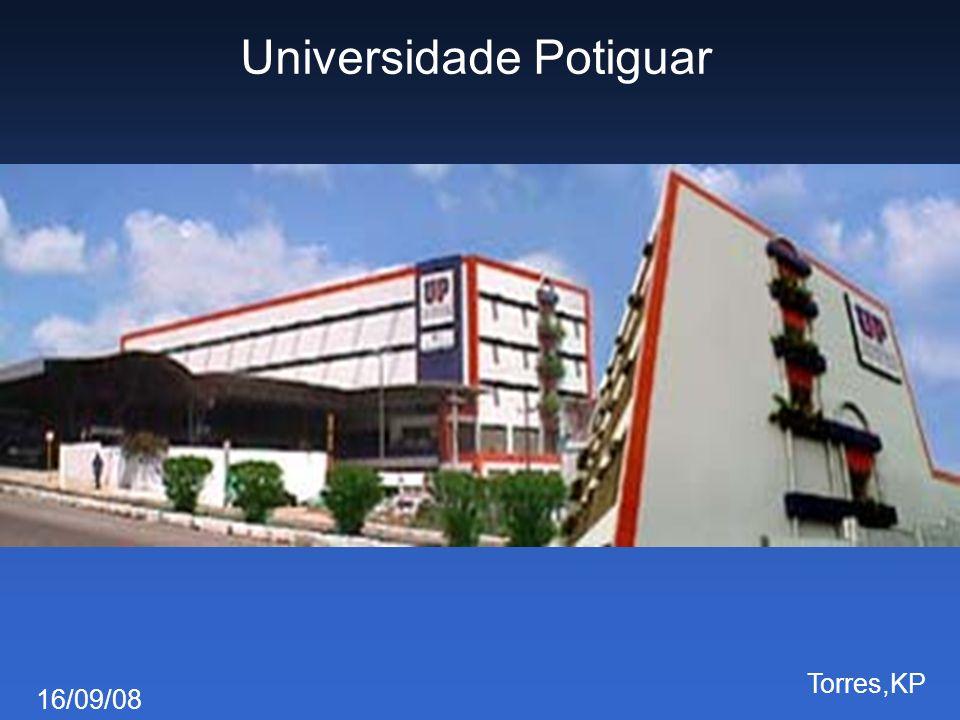 16/09/08 Torres,KP Universidade Potiguar