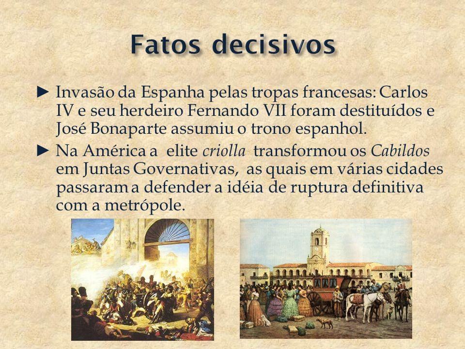 Invasão da Espanha pelas tropas francesas: Carlos IV e seu herdeiro Fernando VII foram destituídos e José Bonaparte assumiu o trono espanhol. Na Améri