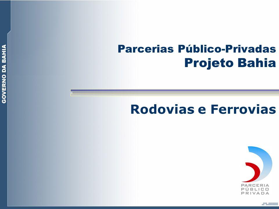 No setor rodoviário existem três projetos que poderão ser executados através de PPP.