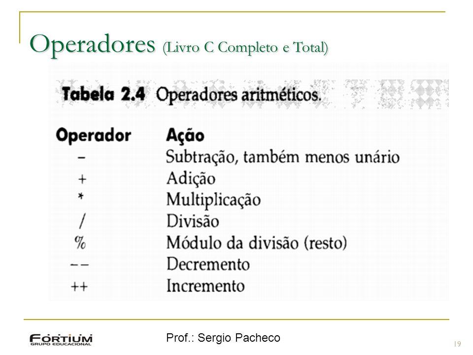 Prof.: Sergio Pacheco Operadores (Livro C Completo e Total) 19