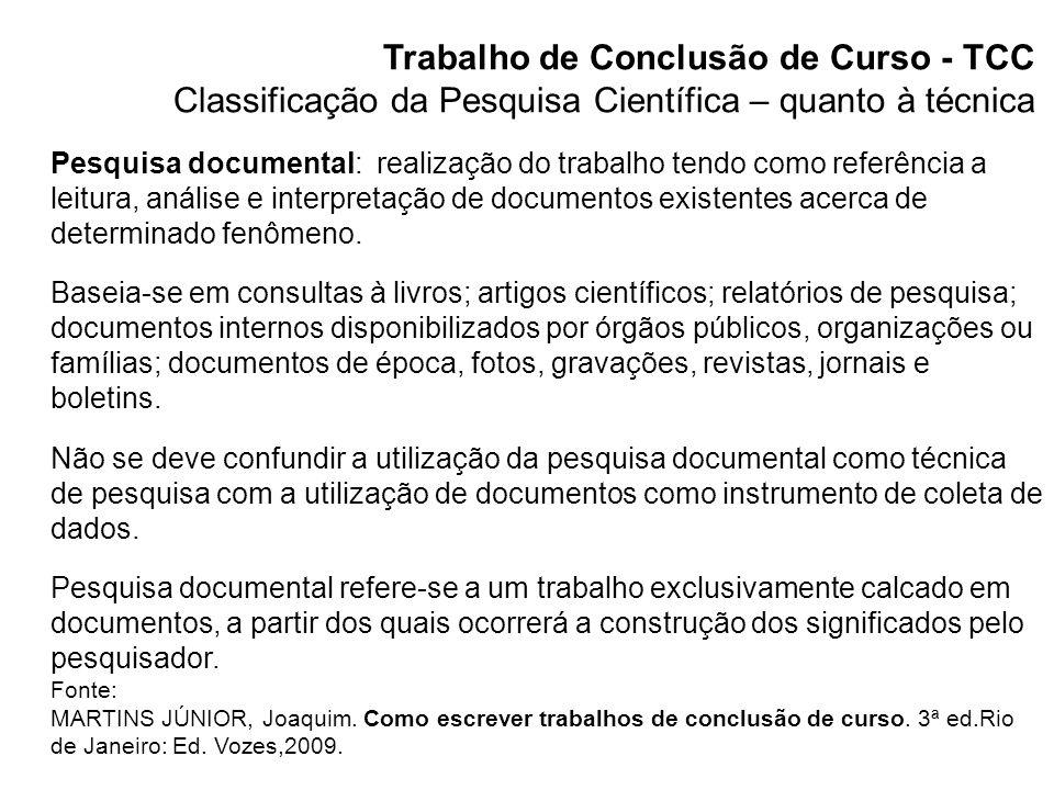 Trabalho de Conclusão de Curso - TCC Pesquisa Científica - Tema Tema: assunto que se deseja desenvolver; surge de uma dificuldade, curiosidade, desafio.