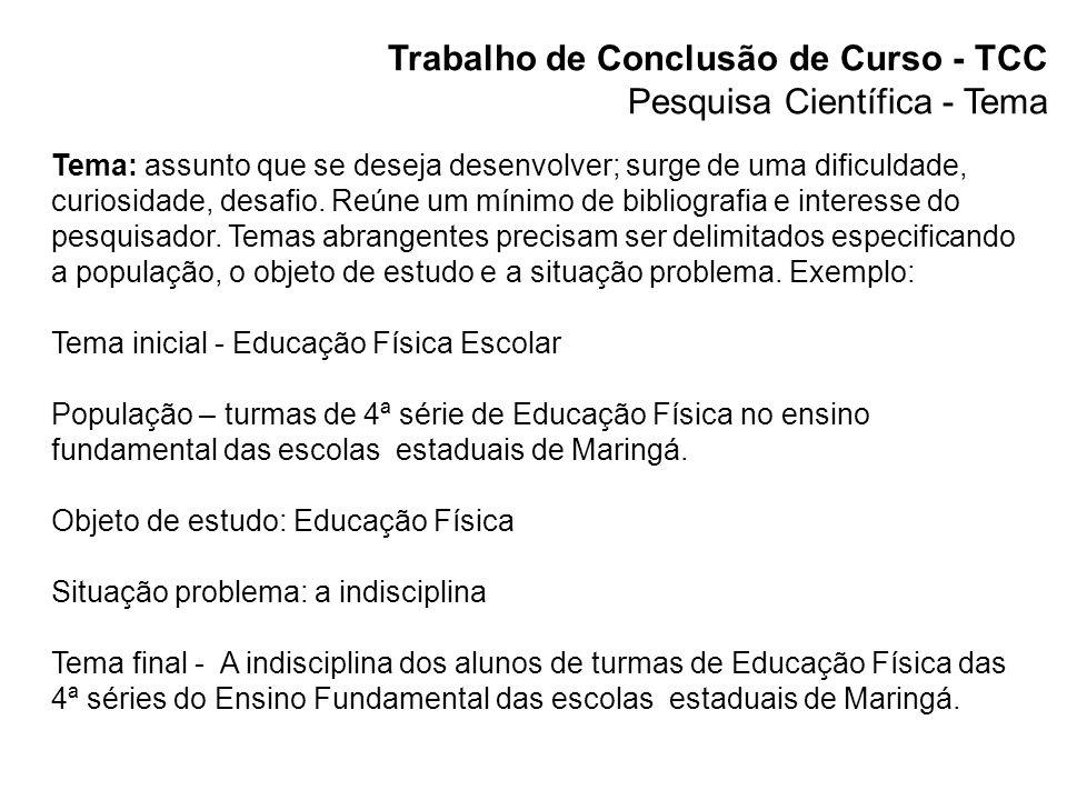 Trabalho de Conclusão de Curso - TCC Monografia Pesquisa sobre um tema específico estudando os principais aspectos.