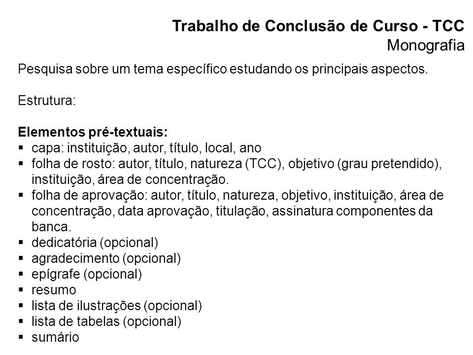 Trabalho de Conclusão de Curso - TCC Monografia Elementos textuais 1.