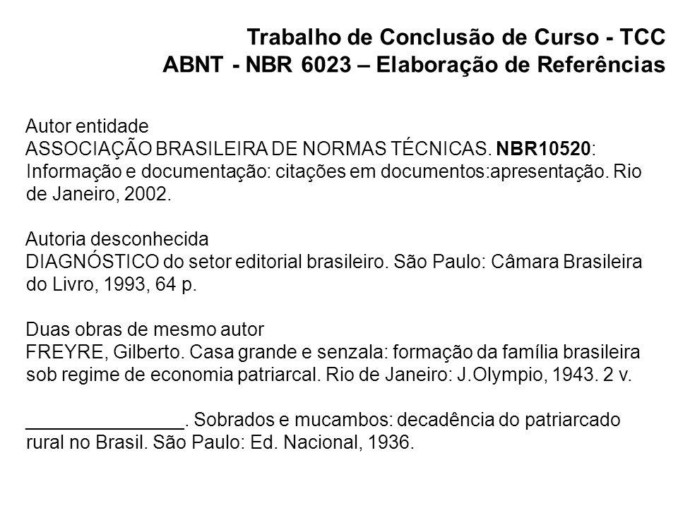 Trabalho de Conclusão de Curso - TCC ABNT - NBR 10520 – Apresentação de citação em documento Regra geral Segundo Authier-Reiriz (1982) a ironia seria uma forma implícita de heterogeneidade.