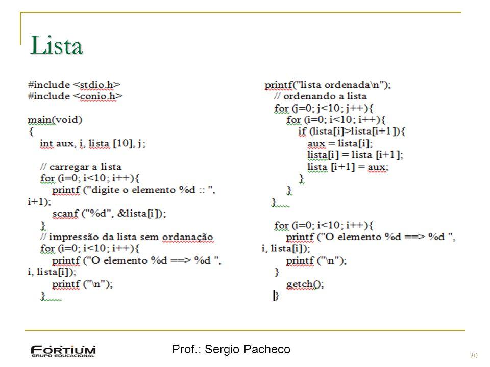 Prof.: Sergio Pacheco Lista 20