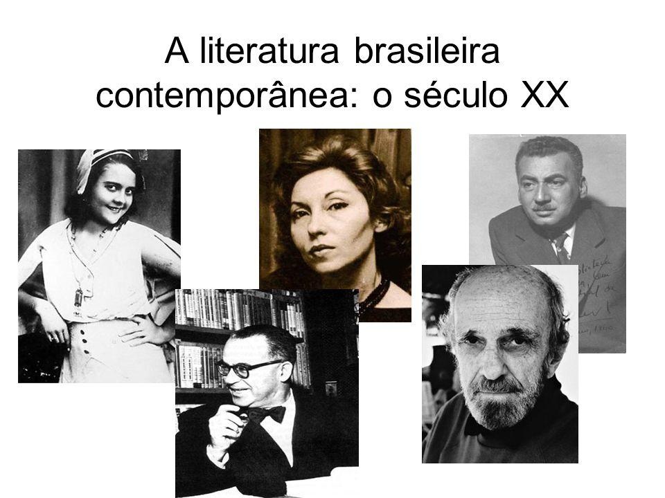 A literatura brasileira contemporânea: o século XX