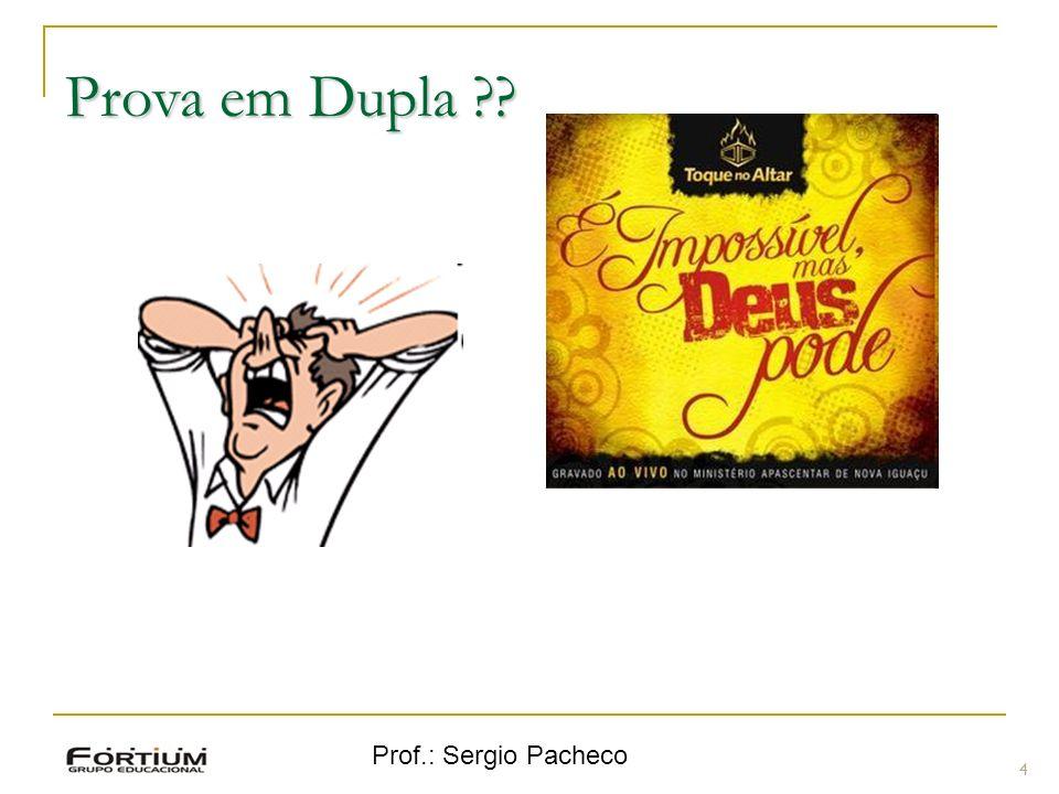 Prof.: Sergio Pacheco Revisão - Inserção em árvore binária 55 Exemplo: Exemplo: 14 15 4 9 7 18 3 5 16 4 20 17 9 14 5.