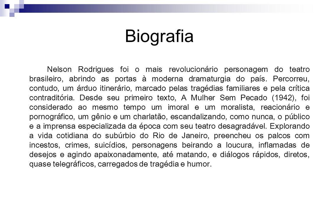 Biografia Nelson Rodrigues foi o mais revolucionário personagem do teatro brasileiro, abrindo as portas à moderna dramaturgia do país. Percorreu, cont
