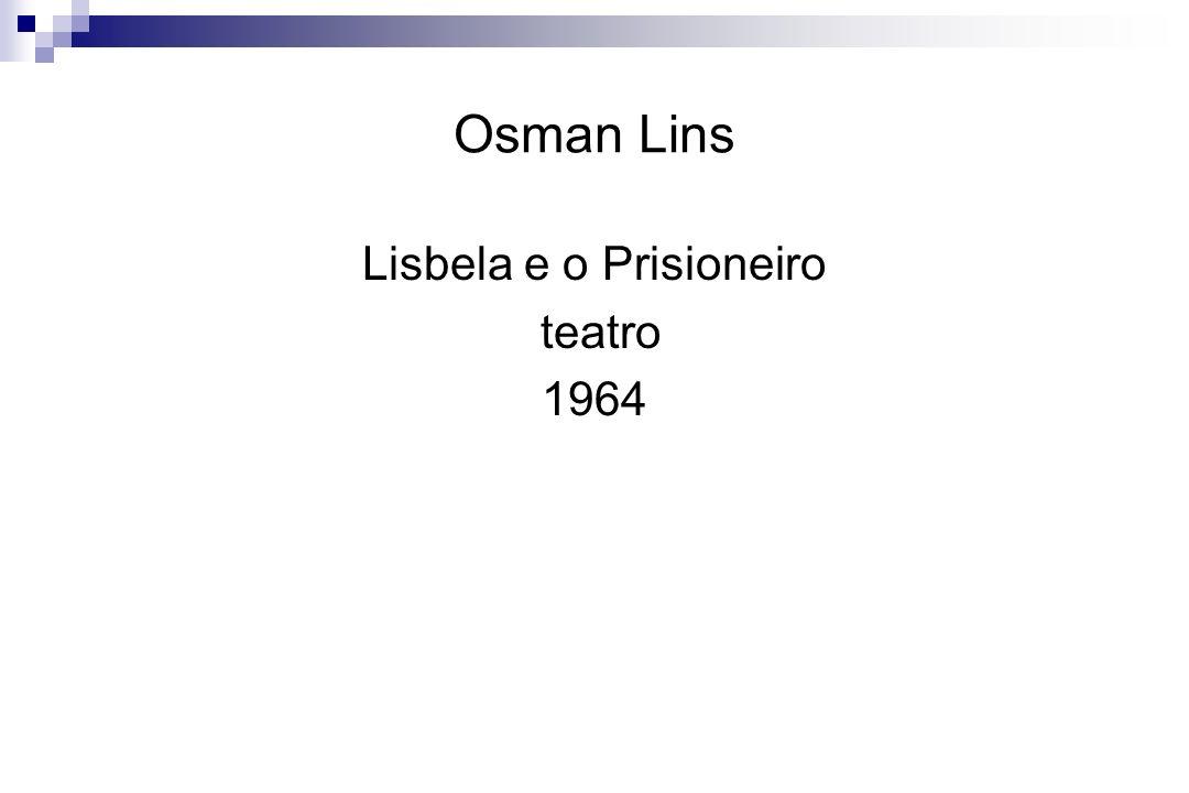 Osman Lins Lisbela e o Prisioneiro teatro 1964