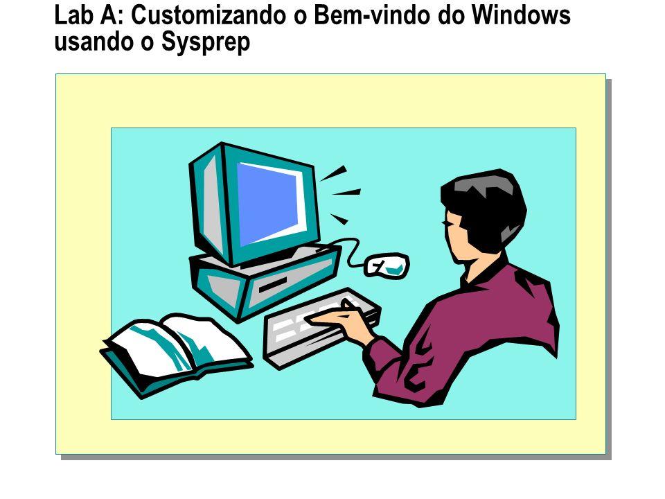 Lab A: Customizando o Bem-vindo do Windows usando o Sysprep
