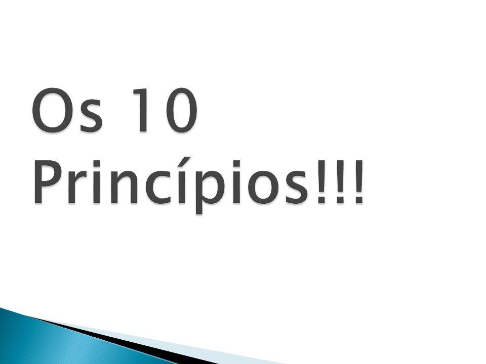 1º Princípio da satisfação total dos clientes.2º Princípio da gerência participativa.