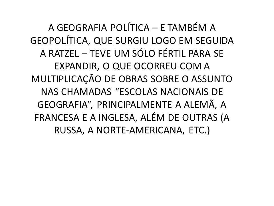 A geografia política a partir de Ratzel pode ser dividida em duas fases principais : 1.De Ratzel até os anos 1970 Geografia Política Clássica 2.De meados dos anos 70 em diante Nova Geografia Política (ou Geografia do Poder, ou Geopolítica crítica)
