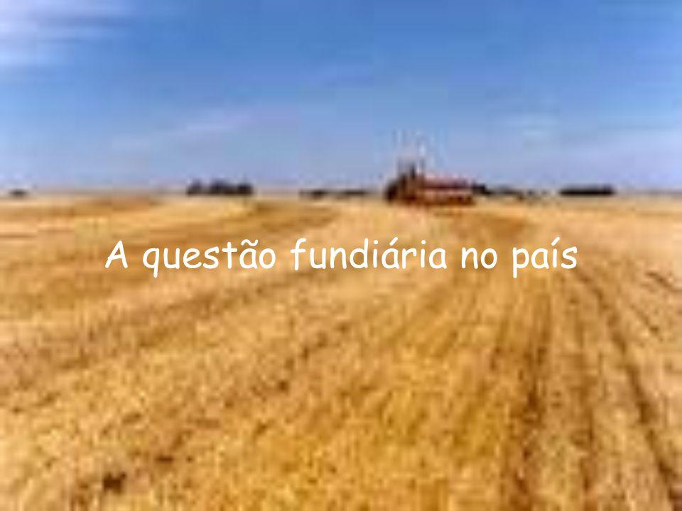 A questão fundiária no país