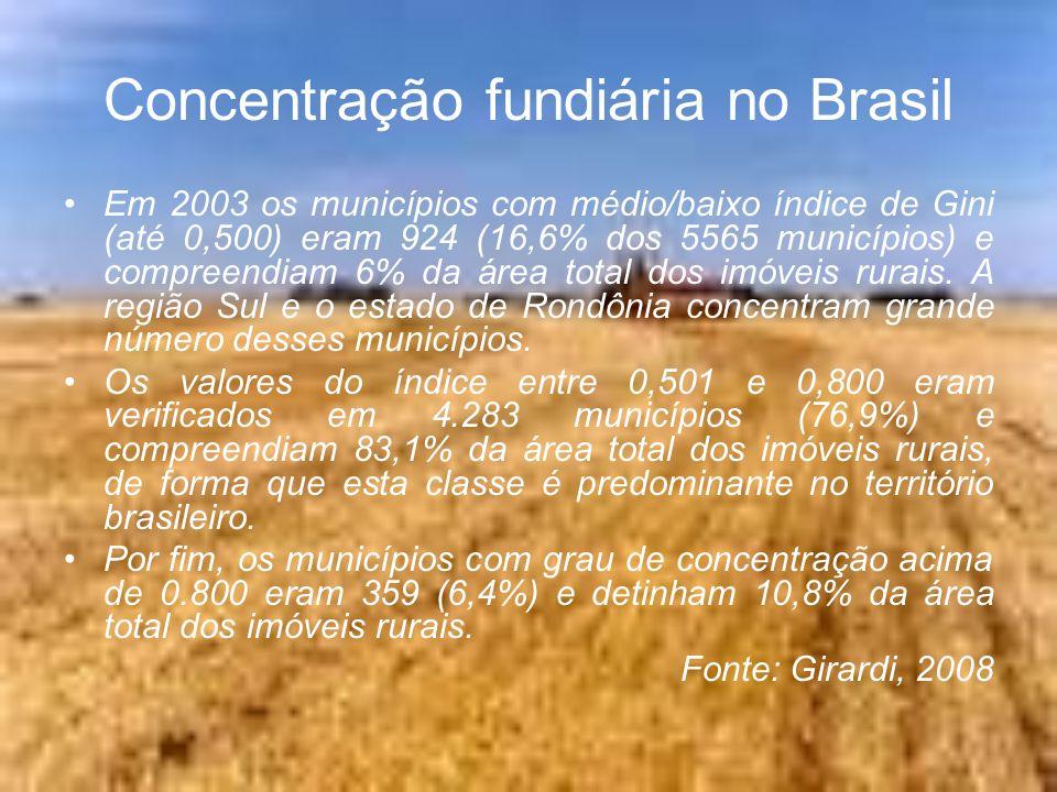 Concentração fundiária no Brasil Em 2003 os municípios com médio/baixo índice de Gini (até 0,500) eram 924 (16,6% dos 5565 municípios) e compreendiam