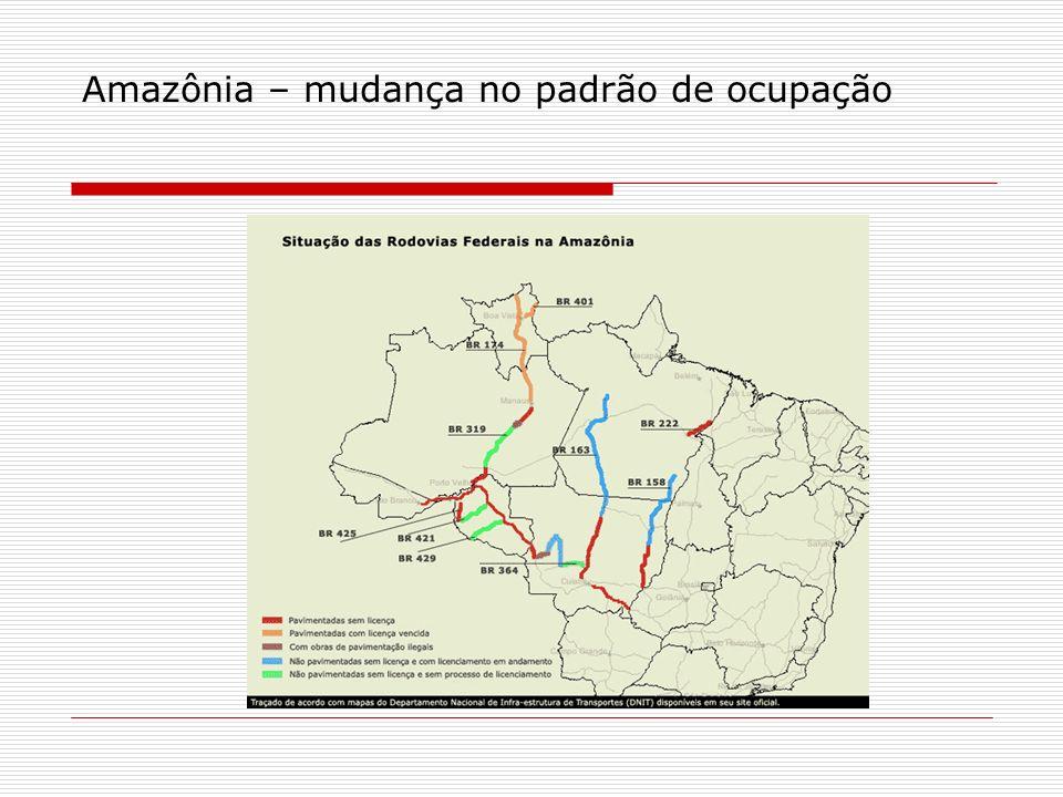 Amazônia – mudança no padrão de ocupação