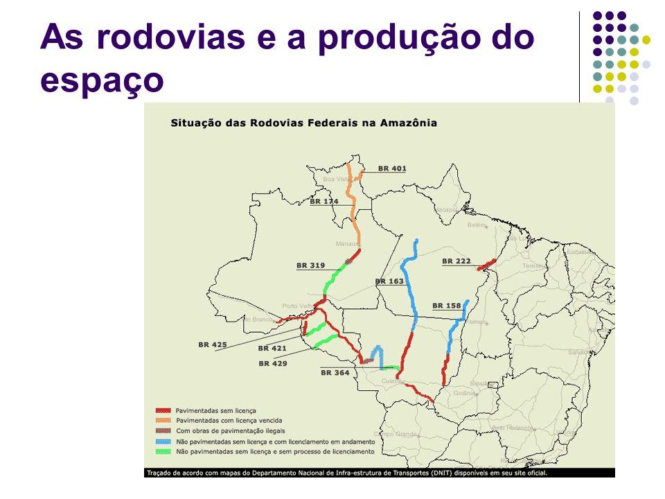 As rodovias e a produção do espaço