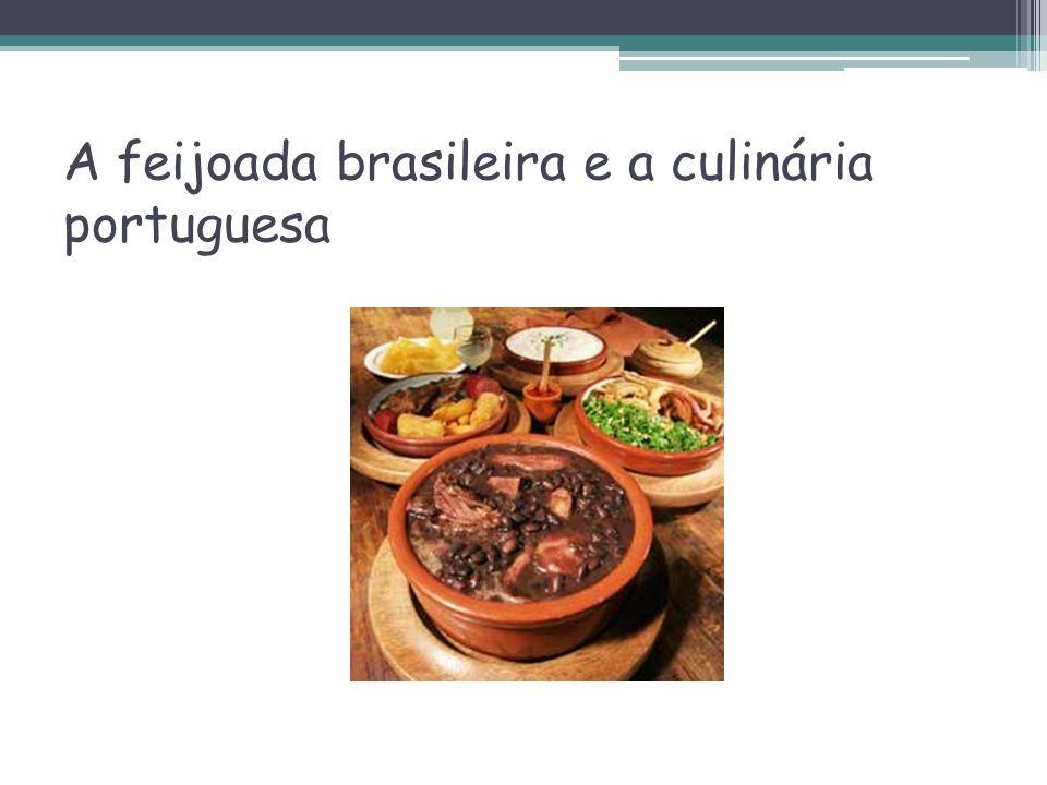 A feijoada brasileira e a culinária portuguesa