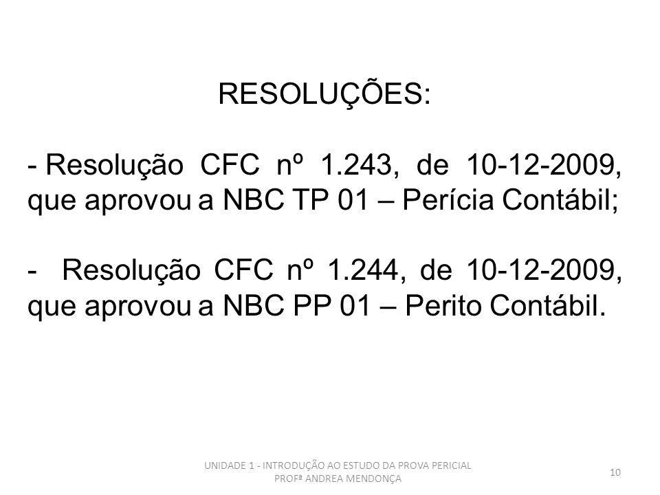 9 Ano Fato Histórico 1924 I Congresso Brasileiro de Contabilidade, em que se surgiu a necessidade da Oficialização da Perícia Judicial 1928 O professo