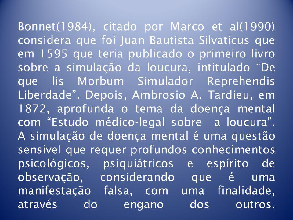 Bonnet(1984), citado por Marco et al(1990) considera que foi Juan Bautista Silvaticus que em 1595 que teria publicado o primeiro livro sobre a simulaç