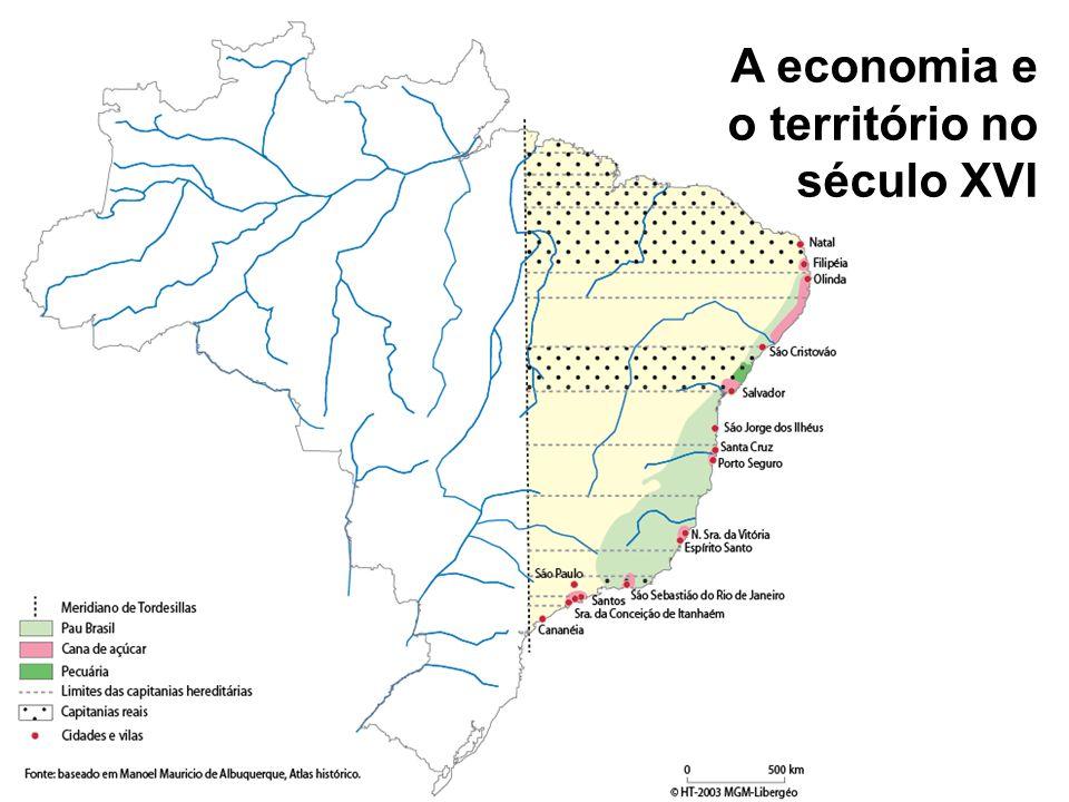 A economia e o território no século XVII