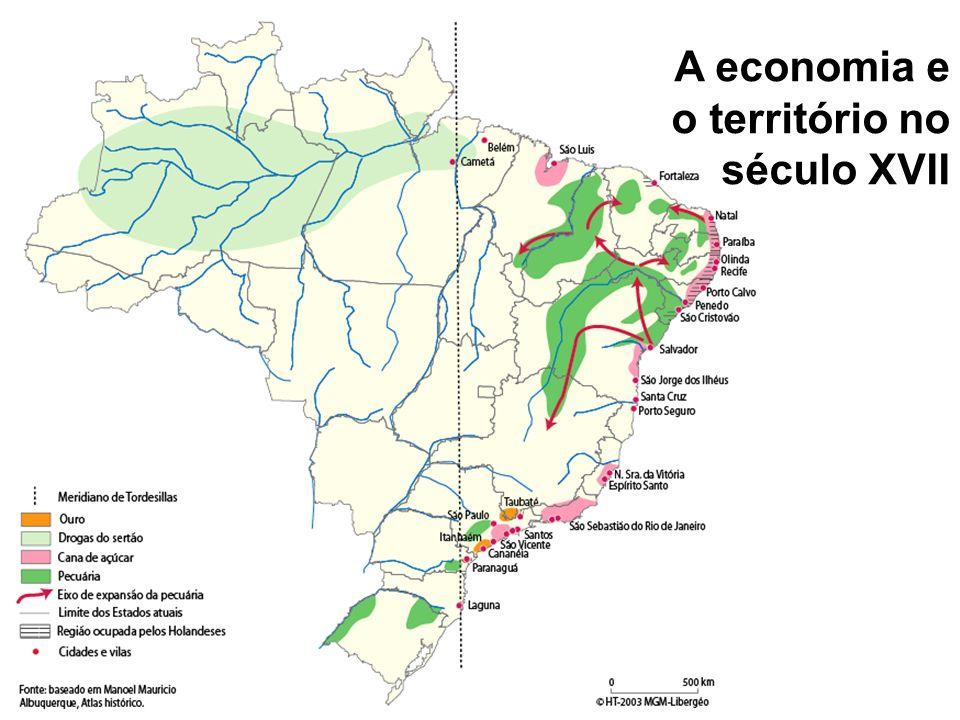 A economia e o território no século XVIII