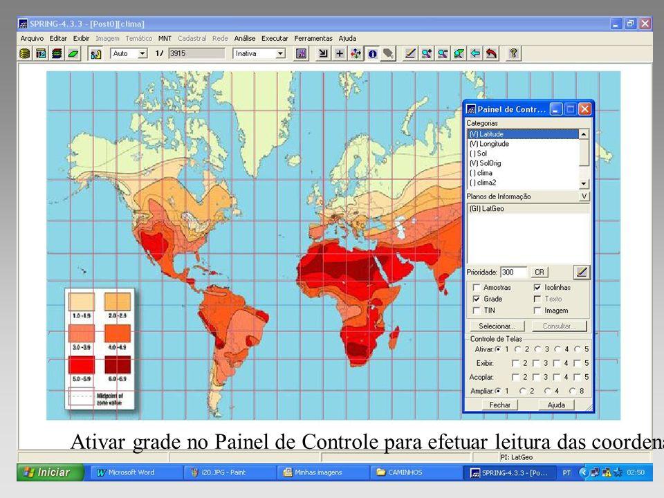 Ativar grade no Painel de Controle para efetuar leitura das coordenadas.