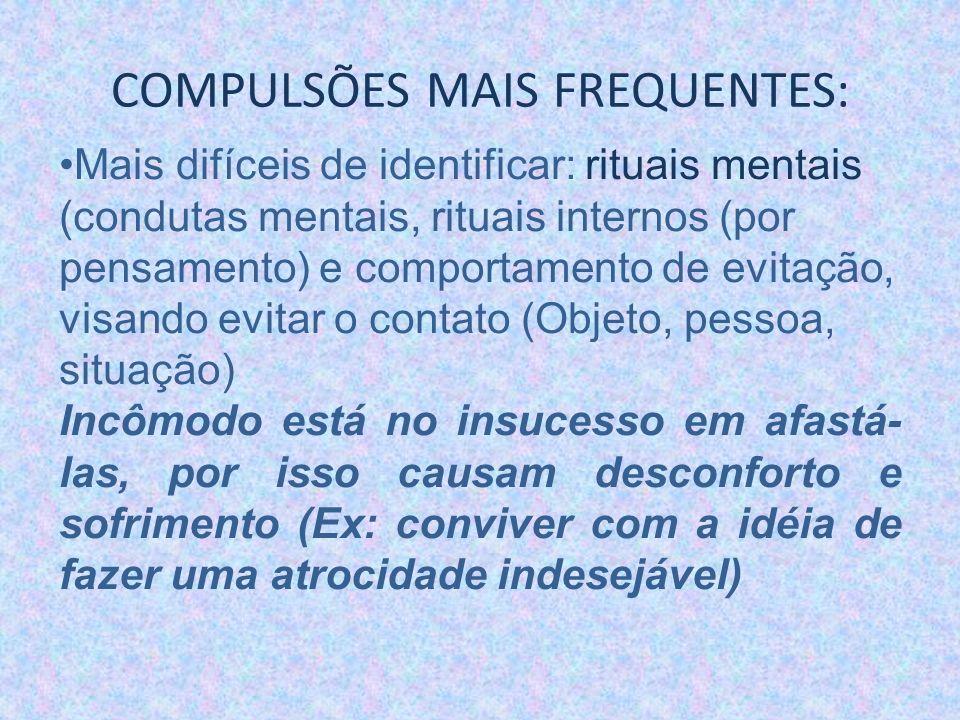 INDICADORES DA QUALIDADE DE VIDA Antony et al(1998): Illness Intrusiveness Rating Scale sem diferença, mas sim atividades de concentração, leitura (repetir,contar) e na expressão religiosidade(compulsões/orações).