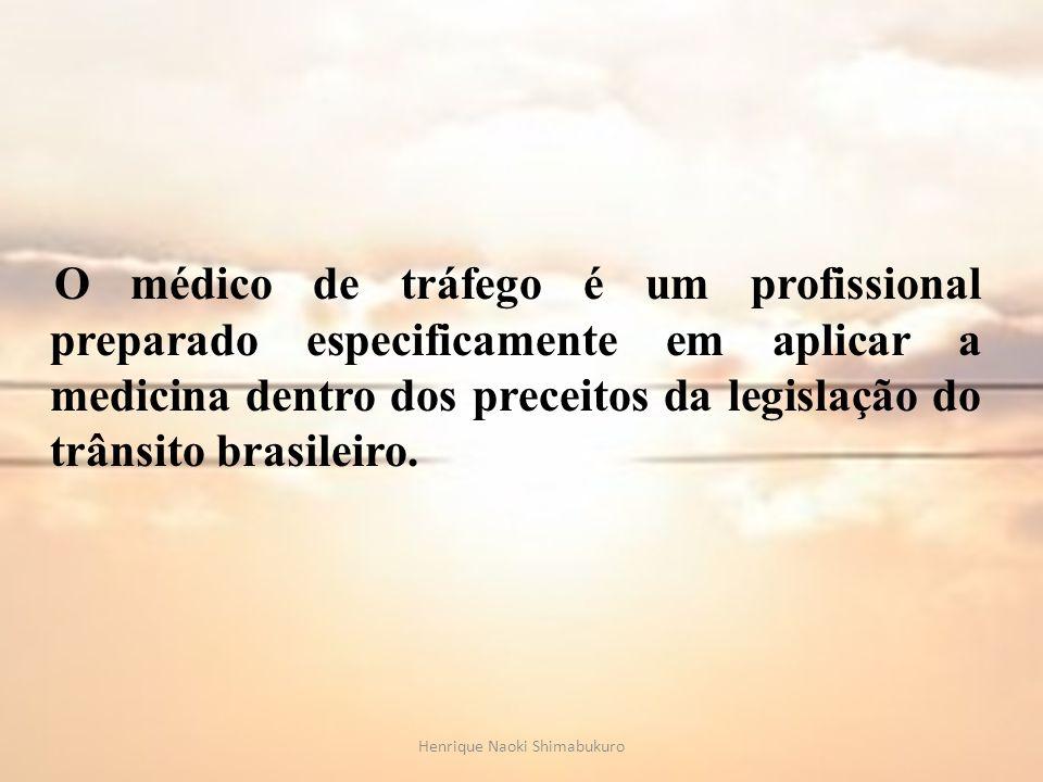 O médico de tráfego é um profissional preparado especificamente em aplicar a medicina dentro dos preceitos da legislação do trânsito brasileiro. Henri
