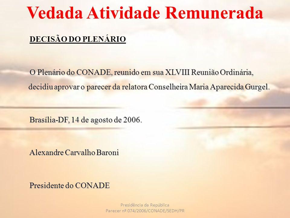 CONCLUSÃO INSS X DETRAN Resolução 734/89 Relação harmoniosa.