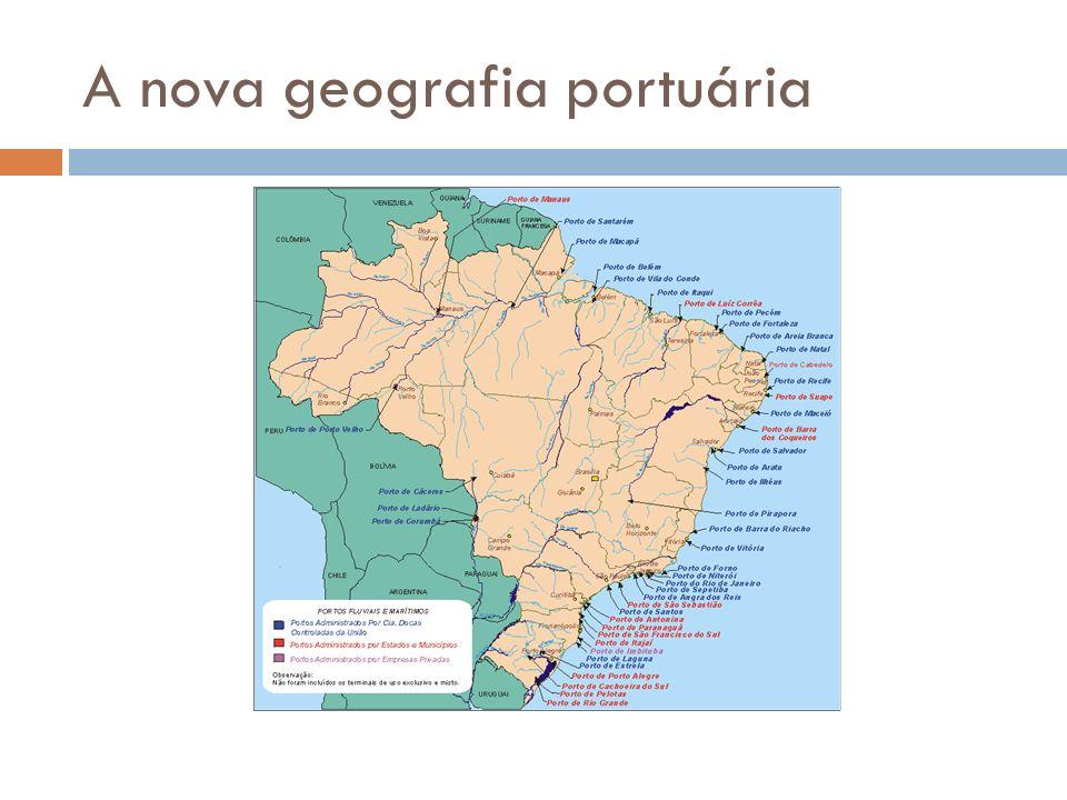 A nova geografia portuária