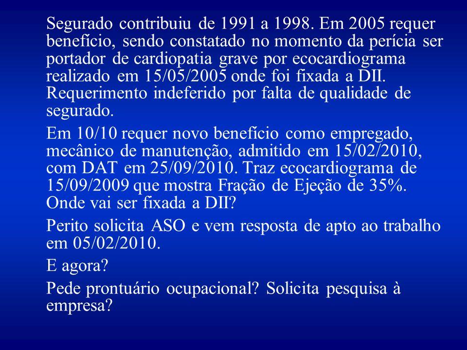 Segurado contribuiu de 1991 a 1998.