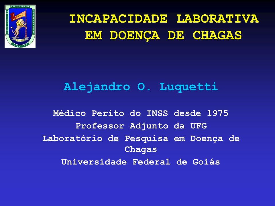 INCAPACIDADE LABORATIVA EM DOENÇA DE CHAGAS Alejandro O.
