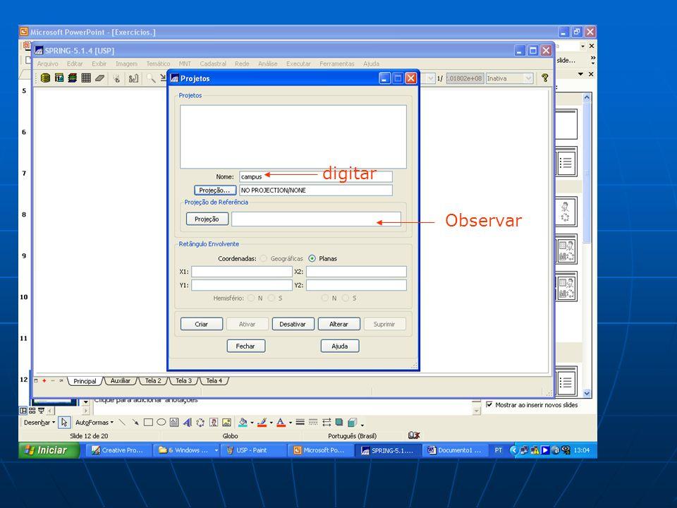 digitar Observar