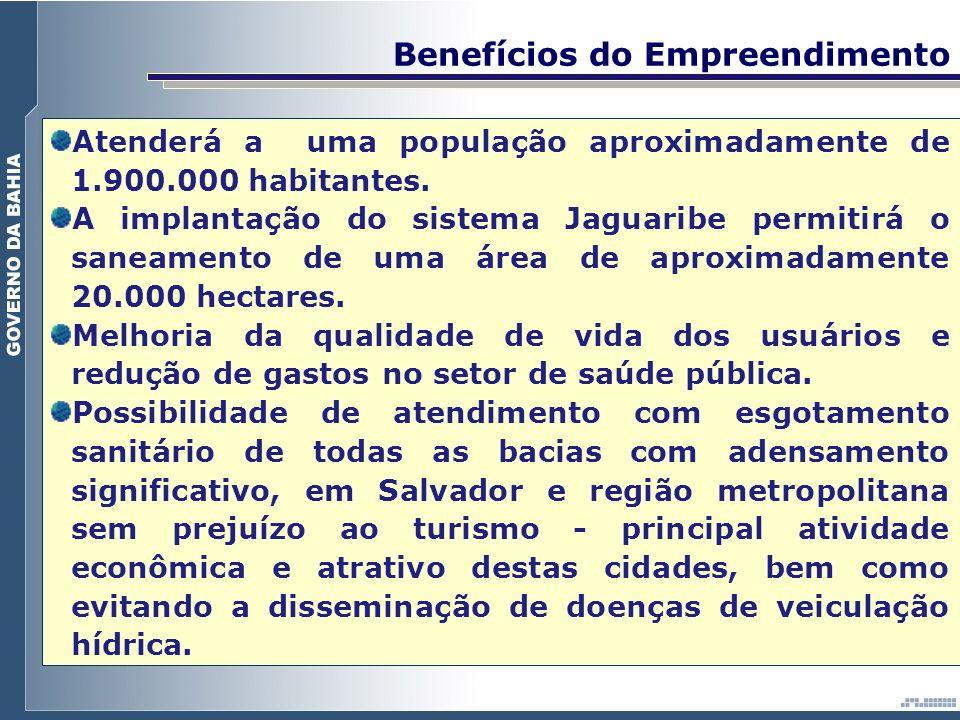 Atenderá a uma população aproximadamente de 1.900.000 habitantes. A implantação do sistema Jaguaribe permitirá o saneamento de uma área de aproximadam