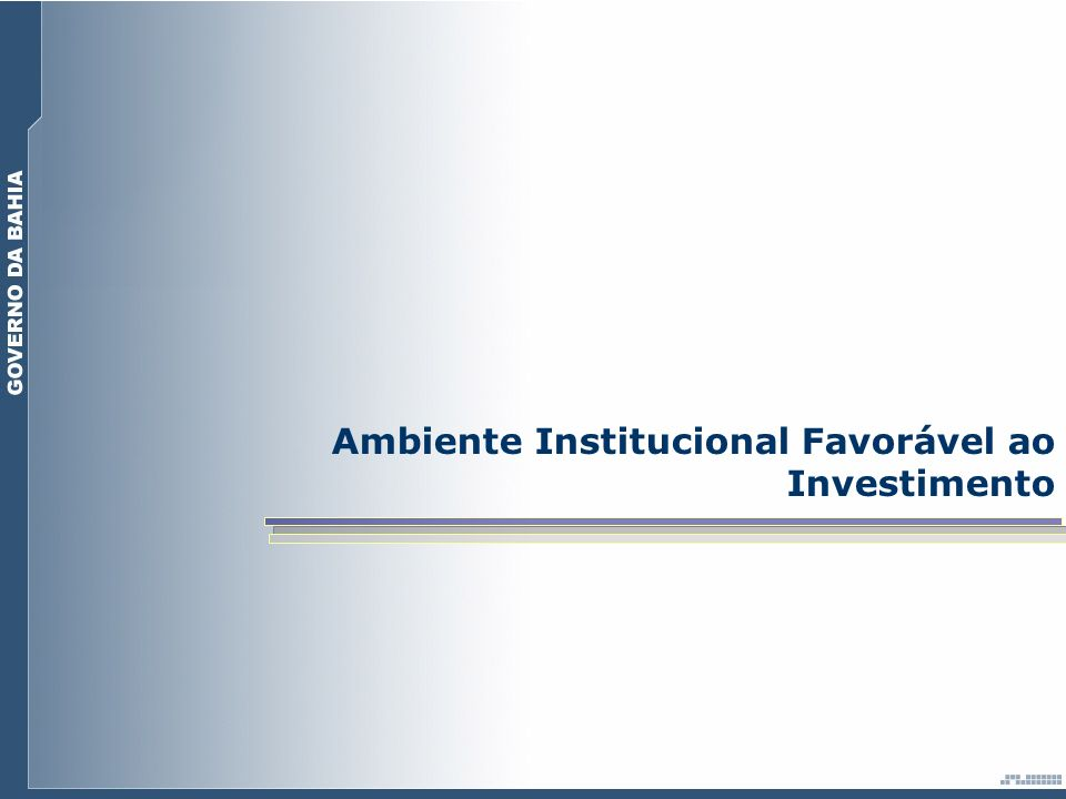 Ambiente Institucional Favorável ao Investimento