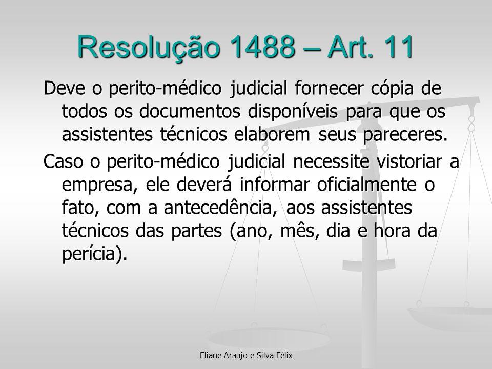 Resolução 1488 – Art. 11 Deve o perito-médico judicial fornecer cópia de todos os documentos disponíveis para que os assistentes técnicos elaborem seu