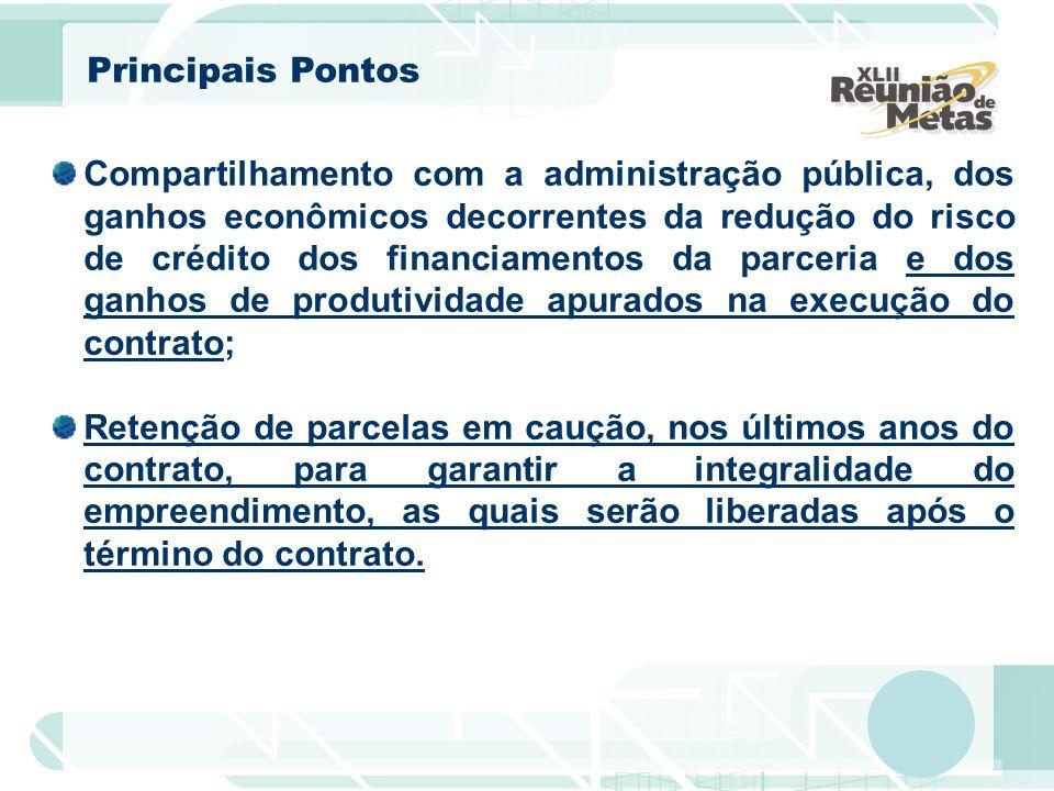 Compartilhamento com a administração pública, dos ganhos econômicos decorrentes da redução do risco de crédito dos financiamentos da parceria e dos ga