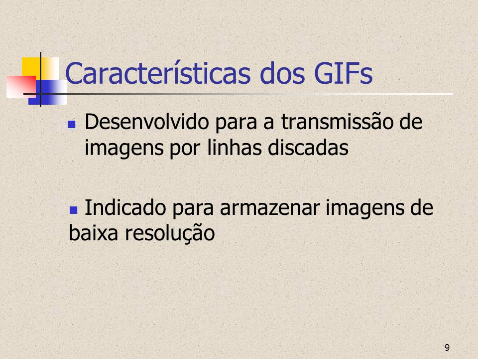 10 Curiosidade No início, os GIFs chamaram atenção dos hackers, até o momento que apareceram formatos mais sofisticados
