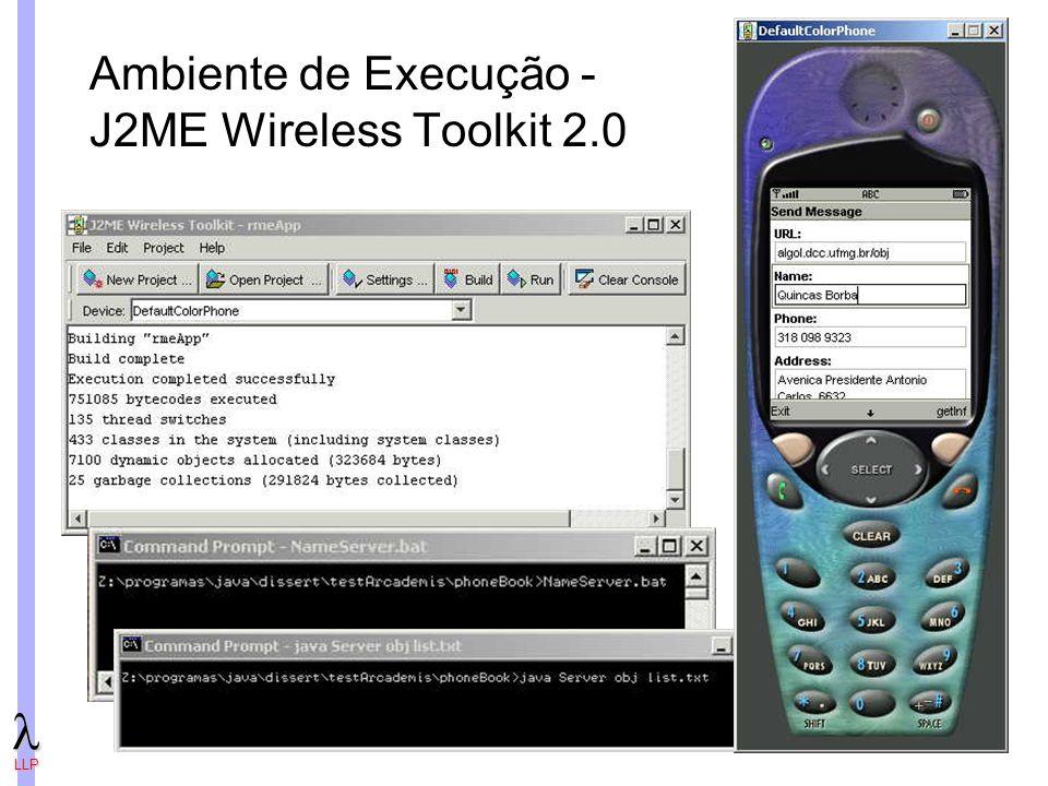 LLP Ambiente de Execução - J2ME Wireless Toolkit 2.0