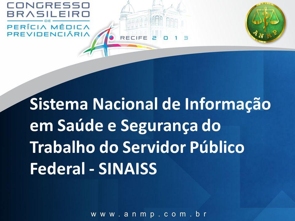 Sistema Nacional de Informação em Saúde e Segurança do Trabalho do Servidor Público Federal - SINAISS