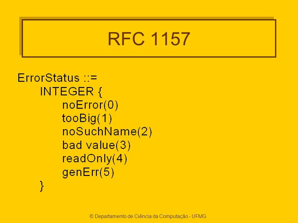 © Departamento de Ciência da Computação - UFMG RFC 1157