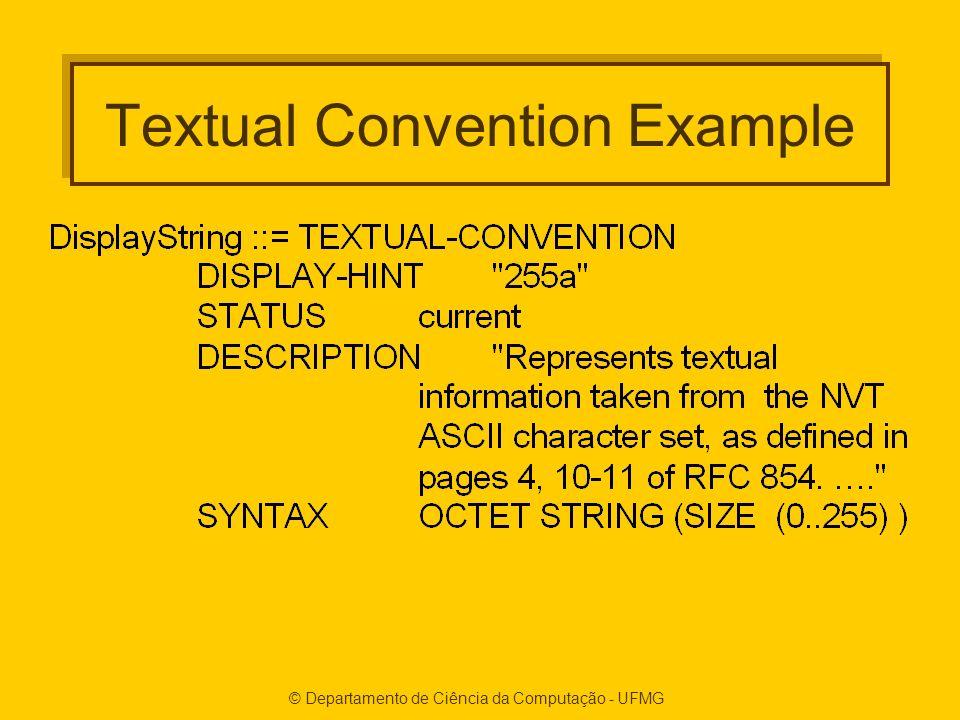 © Departamento de Ciência da Computação - UFMG Textual Convention Example