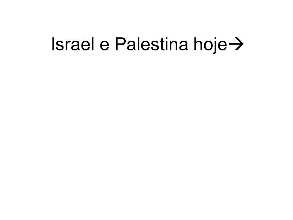 Israel e Palestina hoje